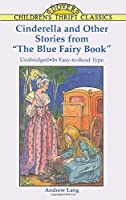 Cinderella and Other Stories from The Blue Fairy Book (Dover Children's Thrift Classics)