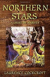 Northern Stars: A Chartist Journey