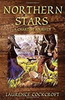 Northern Stars: A Chartist Journey