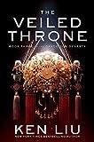 The Veiled Throne (3) (The Dandelion Dynasty)