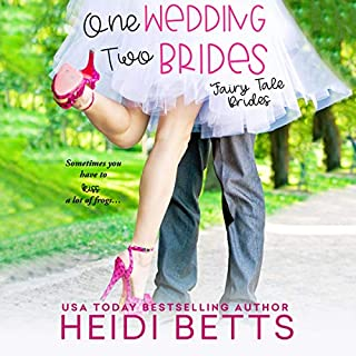 One Wedding, Two Brides     Fairy Tale Bride, Book 1              Written by:                                                                                                                                 Heidi Betts                               Narrated by:                                                                                                                                 Caitlin Davies                      Length: 9 hrs and 27 mins     Not rated yet     Overall 0.0