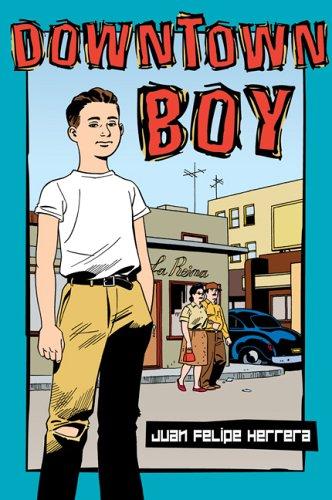 Downtown Boy (Tomas Rivera Mexican-American Children's Book Award (Awards))