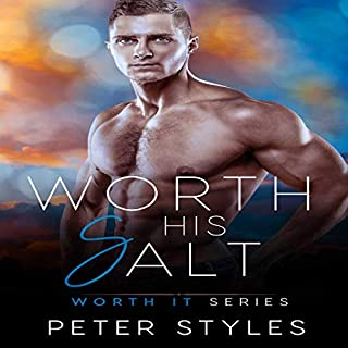 Worth His Salt     Worth It, Book 2              Auteur(s):                                                                                                                                 Peter Styles                               Narrateur(s):                                                                                                                                 Nikola Muckajev                      Durée: 3 h et 48 min     Pas de évaluations     Au global 0,0