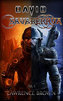 David - Savakerrva, Vol 1: A New Science Fiction Adventure Series by [Lawrence Brown]