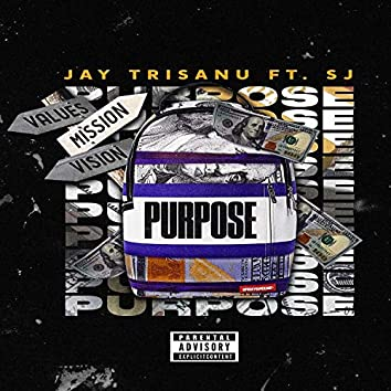 Purpose (feat. Sj)
