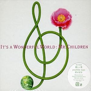 "It's a wonderful world"""