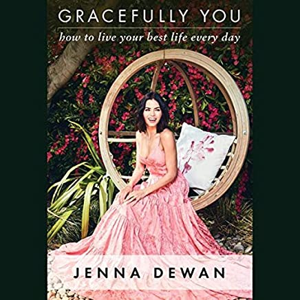 Gracefully You: How to Live Your Best Life Every Day