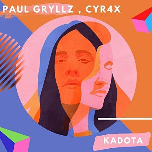 Paul Gryllz feat. Cyr4x