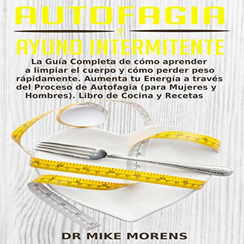 Autofagia y Ayuno Intermitente [Autophagy and Intermittent Fasting] Titelbild