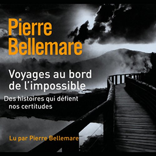 Voyages au bord de l'impossible 2 audiobook cover art