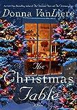 The Christmas Table: A Novel (Christmas Hope)