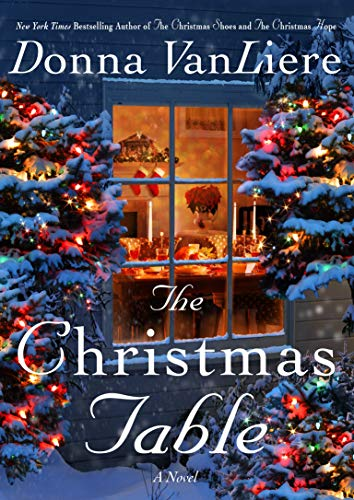 The Christmas Table: A Novel (Christmas Hope)
