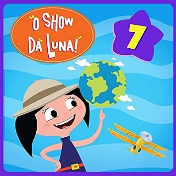 O Show da Luna!, Vol. 7