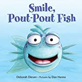 Smile, Pout-Pout Fish (Pout-Pout Fish Board Books
