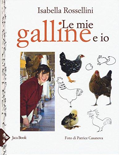 Le mie galline e io ~ La danza classica tra arte e scienza. Nuova ediz. Con espansione online PDF Books