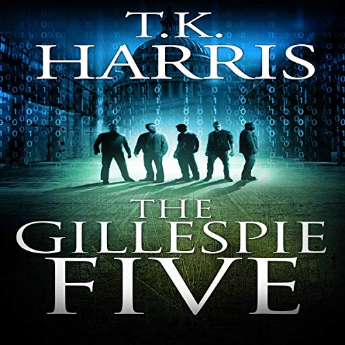 The Gillespie Five, Book 1 Audiobook By T.K. Harris cover art