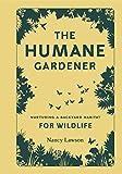 The Humane Gardener: Nurturing a Backyard Habitat for Wildlife bee pollens May, 2021