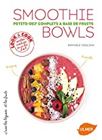 Smoothie Bowls de Raphaele Vidaling