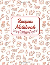 Recipes Notebook: Blank Recipe DIY cookbook Journals to Write In Favorite Recipes and your own food chef Meals for your family or kids 8.5
