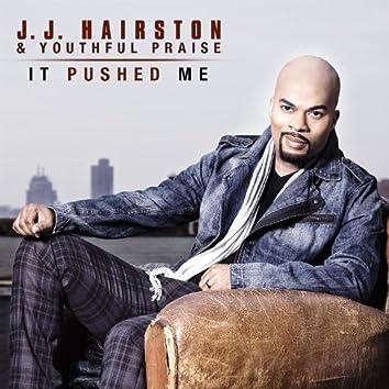 It Pushed Me - Single