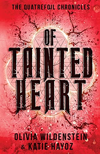 Of Tainted Heart (The Quatrefoil Chronicles)