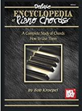 Mel Bay Deluxe Encyclopedia of Piano Chords: A Complete Study of Chords and How to Use Them by Bob Kroepel (1993-06-03)