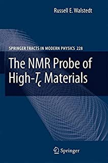 The NMR Probe of High-Tc Materials (Springer Tracts in Modern Physics)