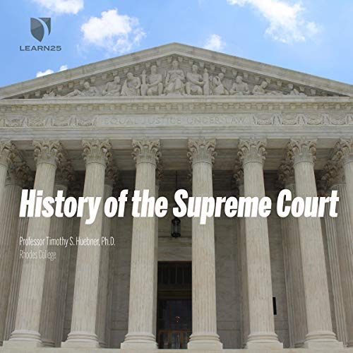History of the Supreme Court Audiobook By Tim S. Huebner cover art