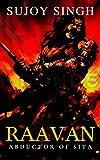 RAAVAN: Abductor Of Sita (English Edition)