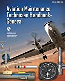 Aviation Maintenance Technician Handbook - General: FAA-H-8083-30A (Black & White)