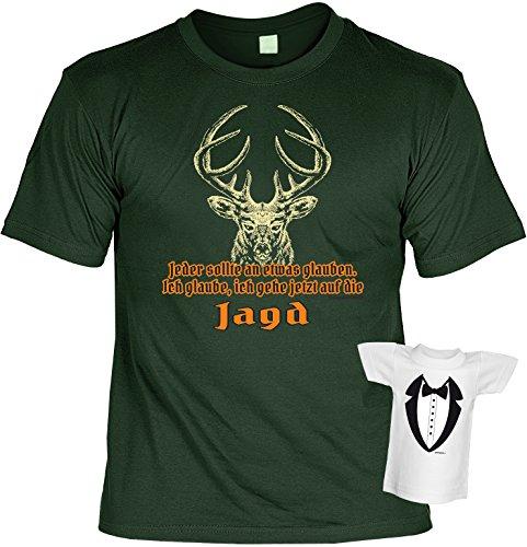 Fun T-Shirt - Jeder sollte an etwas glauben, ich glaube ich gehe jetzt auf die Jagd! Farbe: dunkelgrün, Plus Minishirt!