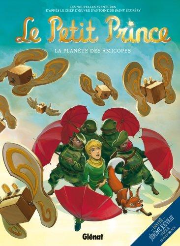 Le Petit Prince - Tome 07 : La Planète des Amicopes