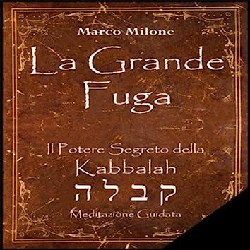 La Grande Fuga - Il Potere Segreto della Kabbalah