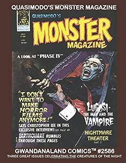 Quasimodo's Monster Magazine: Gwandanaland Comics #2586 -- Three Exciting Issues Celebrating the Creatures of the Night!
