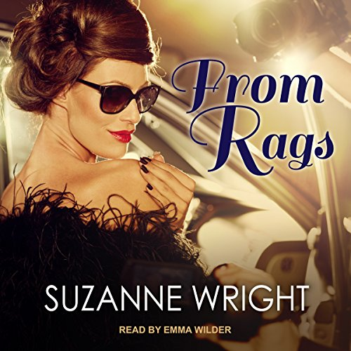 From Rags                   By:                                                                                                                                 Suzanne Wright                               Narrated by:                                                                                                                                 Emma Wilder                      Length: 10 hrs and 41 mins     100 ratings     Overall 4.5