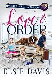 Love & Order (Holidays in Hallbrook Book 1)