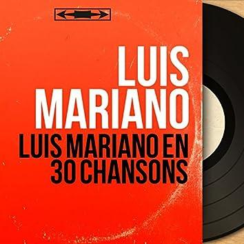 Luis Mariano en 30 chansons (Mono Version)