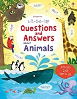 Lift-the-flap Questions and Answers about Animals (Lift-the-Flap Questions & Answers)