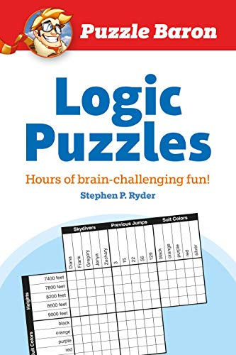 Compare Textbook Prices for Puzzle Baron's Logic Puzzles: Hours of Brain-Challenging Fun Csm Edition ISBN 8601404933592 by Puzzle Baron