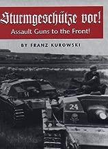 Sturmgeschuetze vor! Assault Guns to the Front