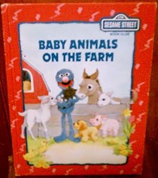 Baby Animals on the Farm (Sesame Street) - Book  of the Sesame Street Book Club