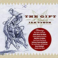 Gift: A Tribute to Ian Tyson