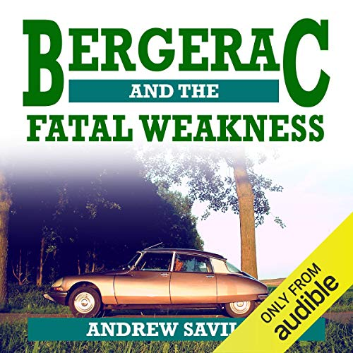 Bergerac and the Fatal Weakness audiobook cover art