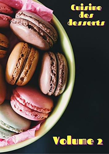 recettes de desserts volume 2 : recettes de desserts volume