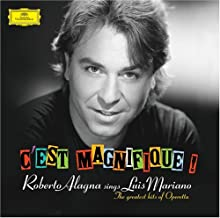 C'est magnifique ! ~ Roberto Alagna sings Luis Mariano The greatest hits of Operetta