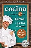 COCINA X3: TARTAS + PASTAS + RISOTTOS: 54 deliciosas recetas para disfrutar (Colección Cocina Fácil & Práctica nº 102)