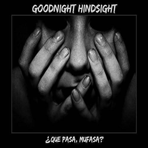 Goodnight Hindsight