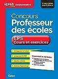 Concours Professeur des écoles - EPS - Cours et exercices - L'essentiel en 50 fiches - CRPE 2016