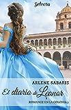 El diario de Leonor (Un romance en la colonia 3)