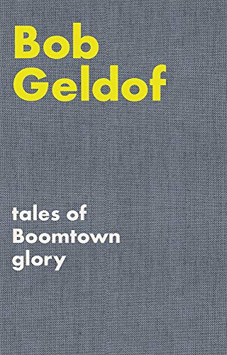 Tales of Boomtown Glory: Complete lyrics and selected chronicles for the...